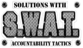 Solutions With Accountability Tactics or S.W.A.T.